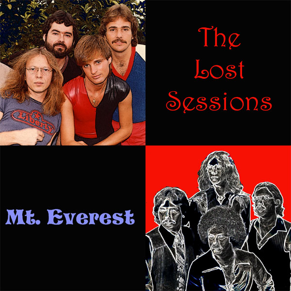 Mt. Everest - The Lost Sessions  * Click here for a larger picture, song list, and commentary *