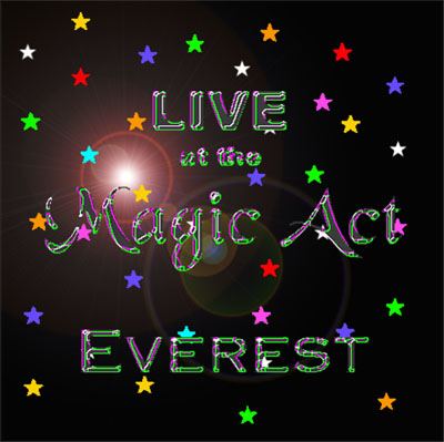 LIVE at the Magic Act   * Click here for a larger picture, song list, and commentary *