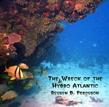 Ferguson - The Wreck of the Hydro Atlantic  * Click here for a larger picture, song list, and commentary *
