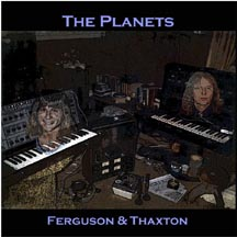 Ferguson and Thaxton - The Planets  * Click here for a larger picture, song list, and commentary *