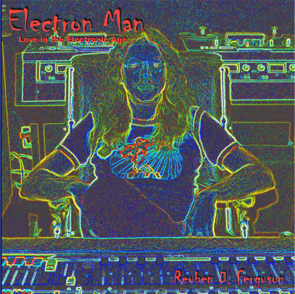 Electron Man  * Click here for an audio clip,  larger picture, song list, and commentary *